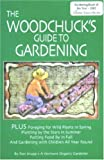 The Woodchuck's Guide to Gardening, Ron Krupp, 0915731053