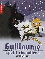 Guillaume petit chevalier, Tome 3 : La nuit des loups
