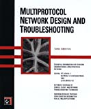 img - for Multiprotocol Network Design and Troubleshooting book / textbook / text book