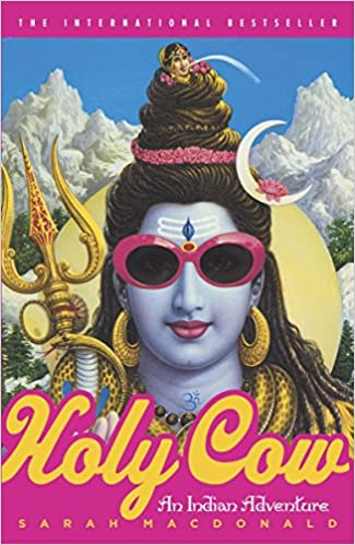 The Holy Cow: An Indian Adventure by Sarah Macdonald travel product recommended by Nikola Webster on Lifney.