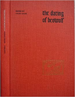 Dating of 'Beowulf' (Toronto Old English Studies)