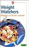 Maigrir au fil des saisons par Watchers
