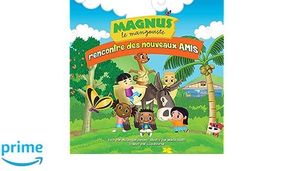 Magnus le mangouste: rencontre des nouveaux amis (Volume 1 ...