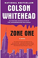 By Colson Whitehead:Zone One: A Novel [Hardcover] Hardcover