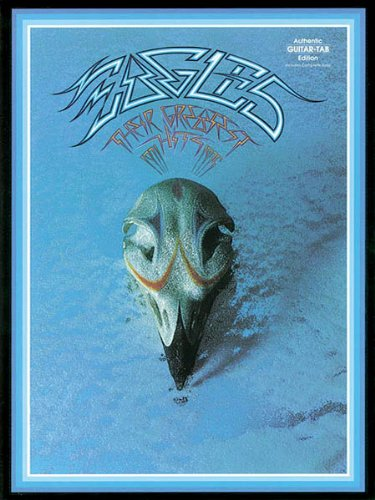 (Eagles - Their Greatest Hits 1971-1975 - Guitar Recorded Version)