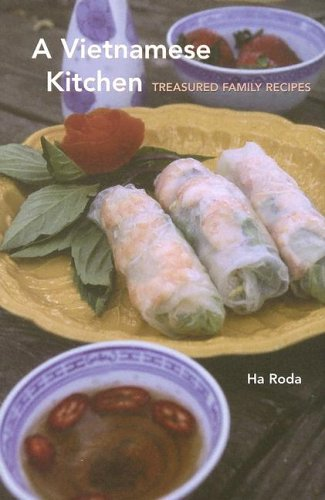 A Vietnamese Kitchen: Treasured Family Recipes (Hippocrene Cookbook Library)