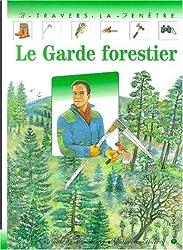 Le garde forestier