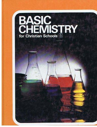 Basic Chemistry for Christian Schools