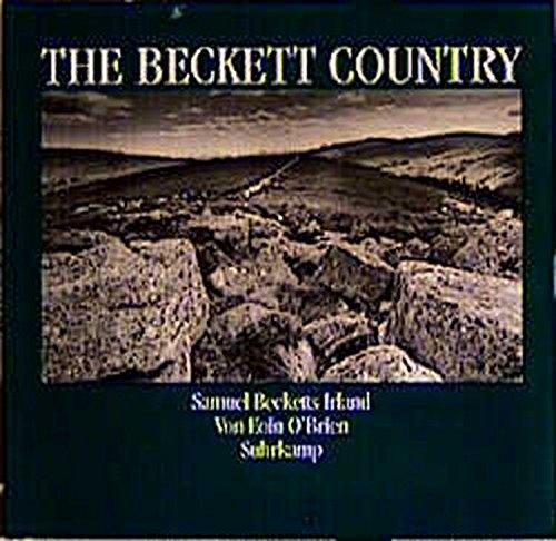 The Beckett Country: Samuel Becketts Irland