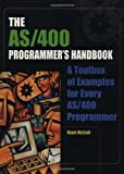 img - for The AS/400 Programmer's Handbook (AS/400 Programmer's Handbooks) book / textbook / text book