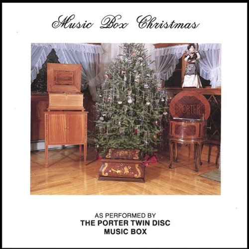 Music Box Christmas: As Performed by The Porter Twin Disc Music Box (Regina Music Box)