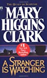 A Stranger Is Watching, Mary Higgins Clark, 0671741209