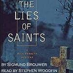 The Lies of Saints: Nick Barrett Mystery Series, Book 3 | Sigmund Brouwer