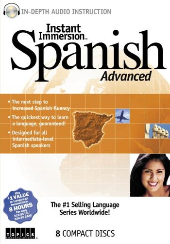 Instant Immersion Spanish Advanced (Spanish Edition) by Brand: Topics Entertainment (Image #1)