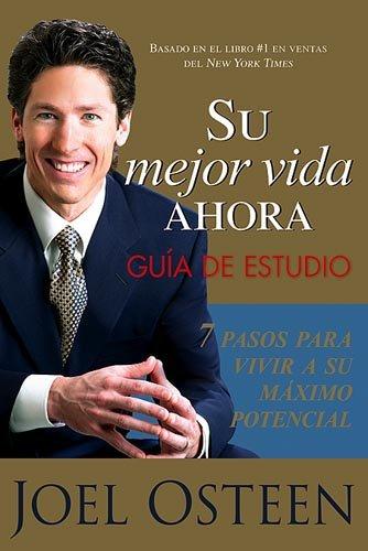 Su Mejor Vida Ahora: Guía De Estudio (Spanish Edition) by Charisma Media Company