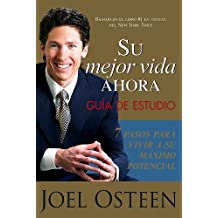 Su Mejor Vida Ahora - Manual De Estudio: Your Best Life Now Study Guide