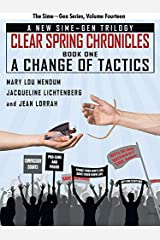 A Change of Tactics: A Sime~Gen Novel: Clear Spring Chronicles #1 Kindle Edition