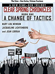 A Change of Tactics: A Sime~Gen Novel: Clear Spring Chronicles #1