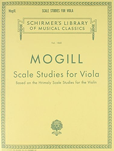 Scale Studies for Viola: Based on the Hrimaly Scale Studies for the Violin ()