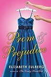 Prom and Prejudice, Elizabeth Eulberg, 0545240786