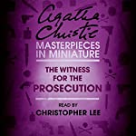 The Witness for the Prosecution: An Agatha Christie Short Story | Agatha Christie