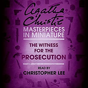 The Witness for the Prosecution: An Agatha Christie Short Story Hörbuch