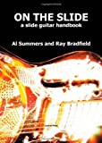 img - for ON THE SLIDE by Summers, Al, Bradfield, Ray (2009) Paperback book / textbook / text book