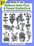 Ready to Use Medieval Herb, Plant and Flower Illustrations, , 0486296105