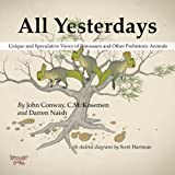 All Yesterdays: Unique and Speculative Views of Dinosaurs and Other Prehistoric Animals, John Conway, 1291177124