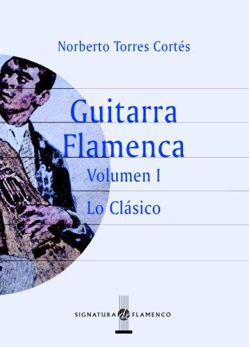 Guitarra Flamenca. Vol.I: 1 (Signatura de Flamenco): Amazon.es ...