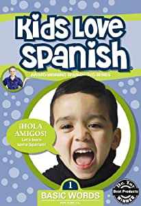 Kids Love Spanish: Volume 1 - Basic Words