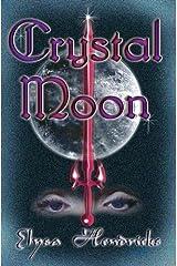 Crystal Moon (Moon Series Book 2) Kindle Edition