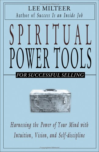 Spiritual Power Tools for Successful Selling