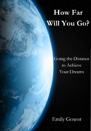 How Far Will You Go? by Emily Gowor