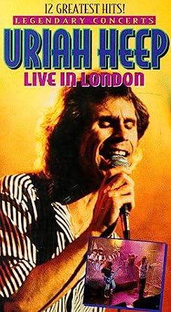 Amazon.com: Uriah Heep: Live in London (Legendary Concerts) [VHS]: Uriah  Heep: Movies & TV