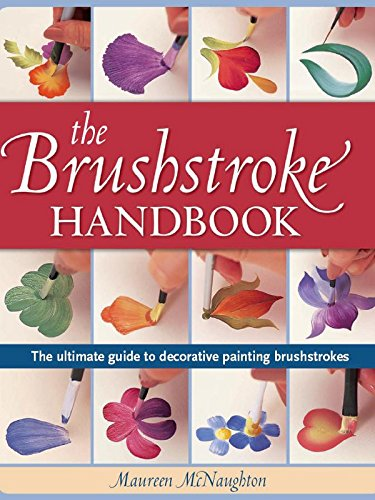 Brushstroke Handbook: The Ultimate Guide to Decorative Painting Brushstrokes - Books Decorative Painting