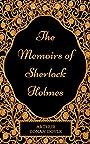 The Memoirs Of Sherlock Holmes: By Arthur Conan Doyle : Illustrated