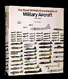 The Rand McNally Encyclopedia Of Military Aircraft, 1914-1980