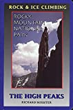 img - for Rock and Ice Climbing Rocky Mountain National Park: The High Peaks book / textbook / text book