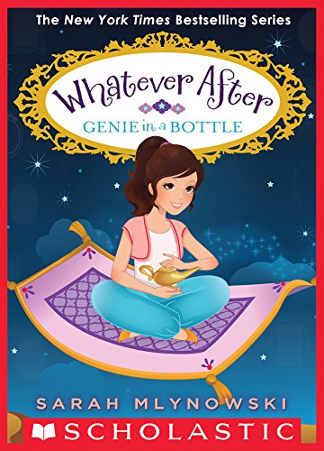 Genie in a bottle whatever after 9 kindle edition by sarah genie in a bottle whatever after 9 by mlynowski sarah fandeluxe Gallery