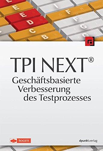 TPI NEXT - Geschäftsbasierte Verbesserung des Testprozesses