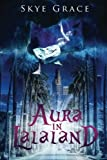 img - for Aura In LaLaLand book / textbook / text book