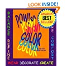 Power Color Volume 3. How to Balance and Change Your Life with Color (Your ColorScope Color Personality)