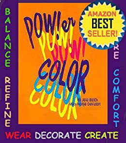 Power Color Volume 3. How to Balance and Change Your Life with Color (Your ColorScope Color Personality) by [Davidson, Hollye, Busch, Julia M.]
