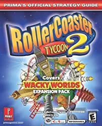 Rollercoaster Tycoon 2: Covers Wacky Workds Expansion Pack : Prima's Official Strategy Guide