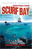 Greetings from Scurf Bay, Jonathan Cannon, 0595670105