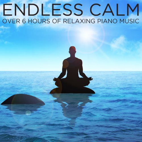 Endless Calm: Over 6 Hours of ...