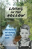 Living in the Hollow (memories of Rural Route One), William McCollum, 1479388394