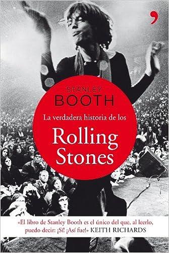 La verdadera historia de los Rolling Stones (Spanish Edition)