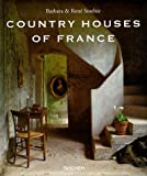 : Country Houses Of France (English and French Edition)